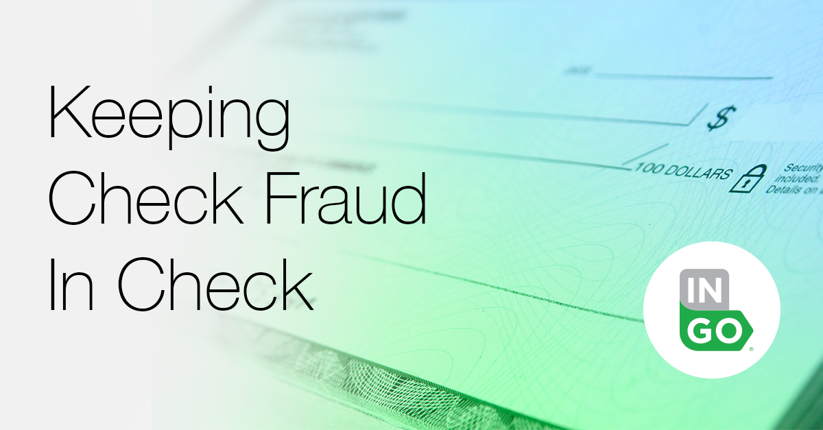 Keeping Check Fraud In Check