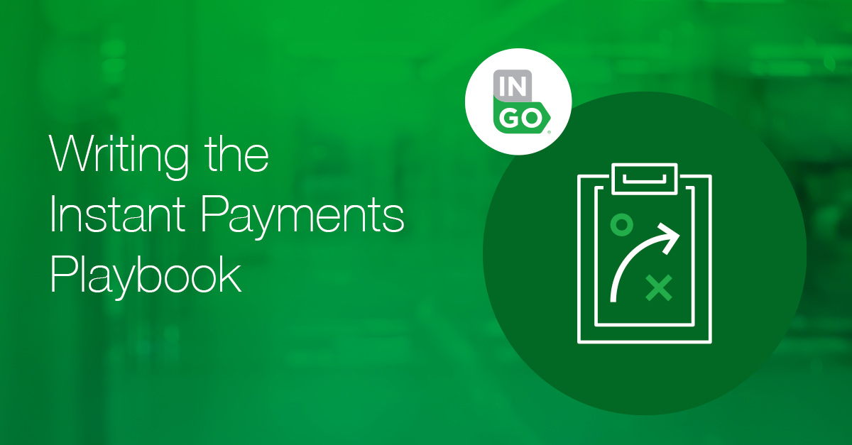 Writing the Instant Payments Playbook