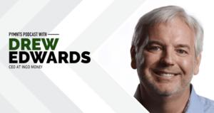 Podcast with Drew Edwards of Ingo Money