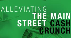 The Main Street Cash Crunch