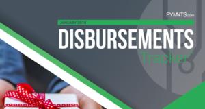 PYMNTS.com Disbursement Tracker Jan 2018 Cover Image