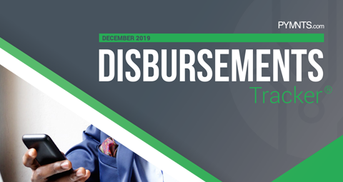 PYMNTS.com Disbursement Tracker December 2019 Cover Image