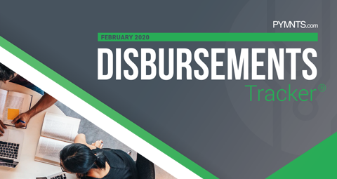 PYMNTS.com Disbursement Tracker February 2020 Cover Image