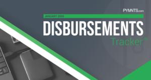PYMNTS.com Disbursement Tracker January 2020 Cover Image