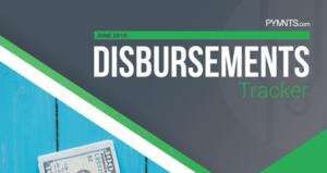 PYMNTS.com Disbursement Tracker June 2019 Cover Image