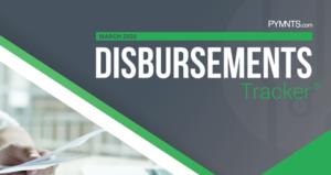 PYMNTS.com Disbursement Tracker March 2020 Cover Image