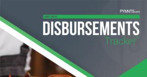 PYMNTS.com Disbursement Tracker May 2019 Cover Image