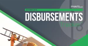 PYMNTS.com Disbursement Tracker October 2018 Cover Image