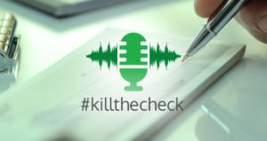 Podcast #killthecheck
