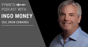 PYMNTS Podcast with Ingo Money CEO